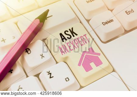 Inspiration Showing Sign Ask An Expert. Business Overview Confirmation That Have Read Understand And