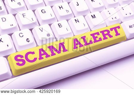 Hand Writing Sign Scam Alert. Business Idea Fraudulently Obtain Money From Victim By Persuading Him