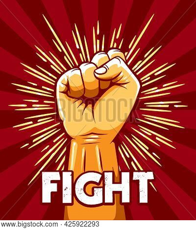 Emblem Of Rised Fist And Wording Fight. Riot Revolution Protest Concept. Vector Illustration.