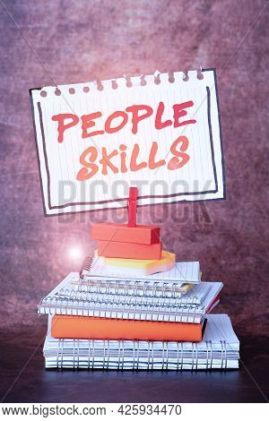 Text Showing Inspiration People Skills. Business Approach Get Along Well Effective Communication Rap