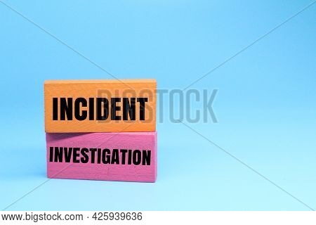 Colored Blocks With The Words Incident Investigation