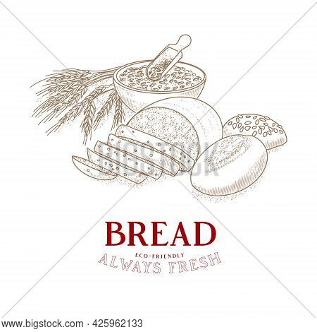 Bakery Emblem. Hand Drawn Sketch With Bread, Pastry, Sweet. Bakery Set In Engraved Style