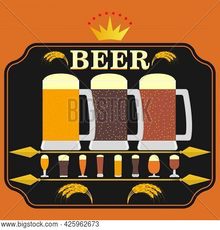 Beer Mugs With Draft Beer And Sets Of Glasses. Label, Banner, Poster. Design And Decor Element For B