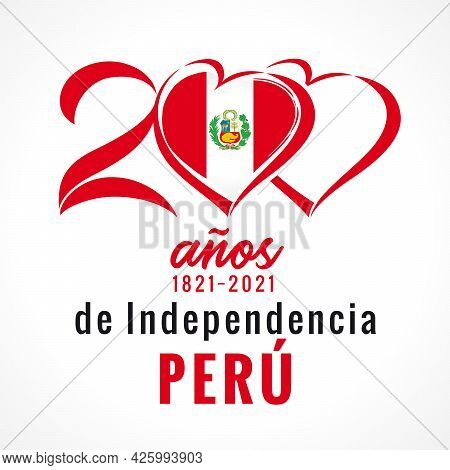 200 Anos De Independencia Peru, Greeting Card With Flag In Heart. Peruvian Lettering - 200 Years Ann