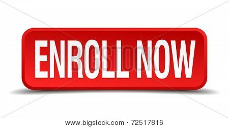 Enroll now red 3d square button isolated on white background poster