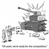 Cartoon of competitor tank, businessmen only have a slingshot, Oh yeah, we're ready for the competition. poster
