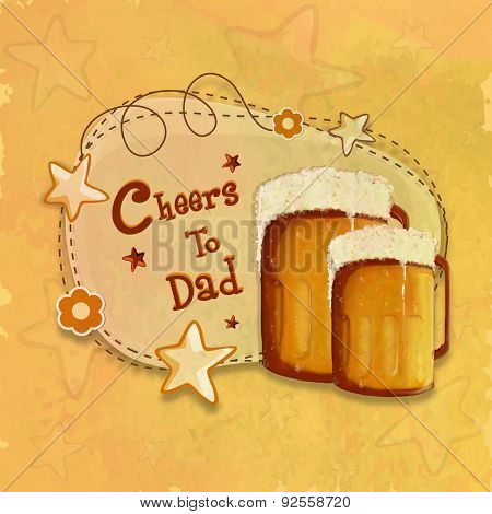 Happy Father's Day celebration with full of beer mug and stylish text Cheers to Dad, Vintage greeting card design on stars decorated yellow background.