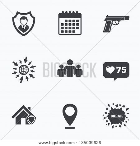 Calendar, like counter and go to web icons. Security agency icons. Home shield protection symbols. Gun weapon sign. Group of people or Share. Location pointer.