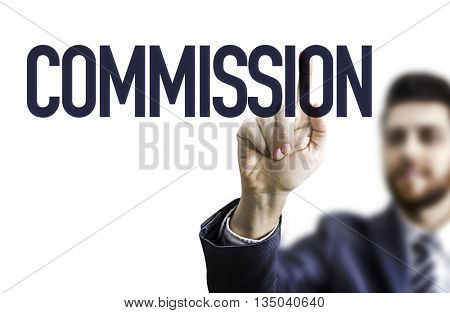 Business Man Pointing the Text: Commission