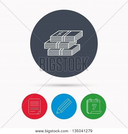 Cash icon. Dollar money sign. USD currency symbol. 3 wads of money. Calendar, pencil or edit and document file signs. Vector