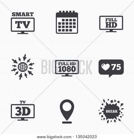 Calendar, like counter and go to web icons. Smart TV mode icon. Widescreen symbol. Full hd 1080p resolution. 3D Television sign. Location pointer.