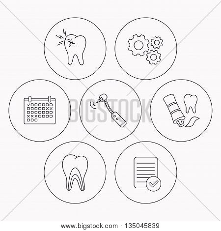 Toothpaste, dental tubules and toothache icons. Drilling tool linear sign. Check file, calendar and cogwheel icons. Vector
