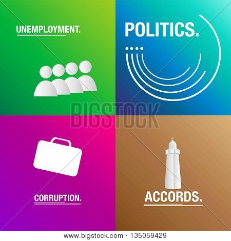 Politics background about corruption, accords and unemployment for the elections poster