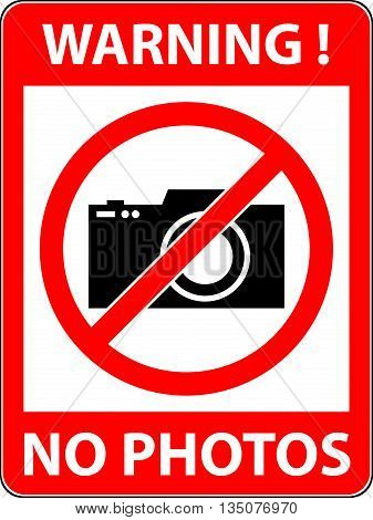 No photography camera prohibited symbol. Sign indicating the prohibition or rule. Warning and forbidden. Flat design. Vector illustration. Easy to use and edit. EPS10.