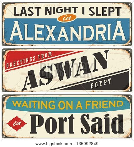 Vintage signs collection with cities and tourist attractions in Egypt. Travel souvenirs on grunge damaged background.