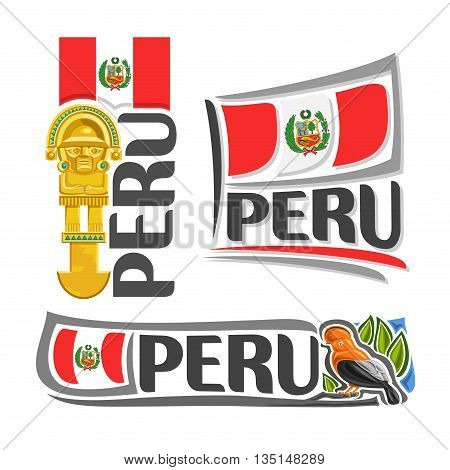 Vector logo Peru, 3 isolated illustrations: inka tumi ceremonial knife, ritual golden axe on background of national state flag, peruvian flag Republic of Peru beside symbol - andean cock-of-the-rock