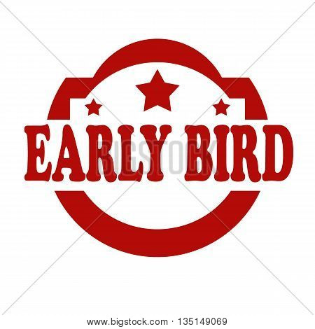 Red stamp with text Early Bird,vector illustration