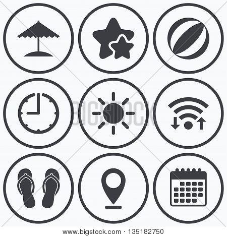 Clock, wifi and stars icons. Beach holidays icons. Ball, umbrella and flip-flops sandals signs. Summer sun symbol. Calendar symbol.