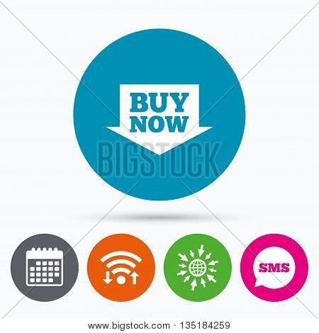 Wifi, Sms and calendar icons. Buy now sign icon. Online buying arrow button. Go to web globe.
