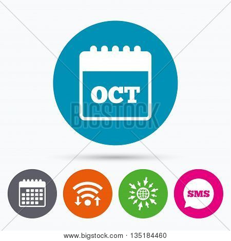 Wifi, Sms and calendar icons. Calendar sign icon. October month symbol. Go to web globe.