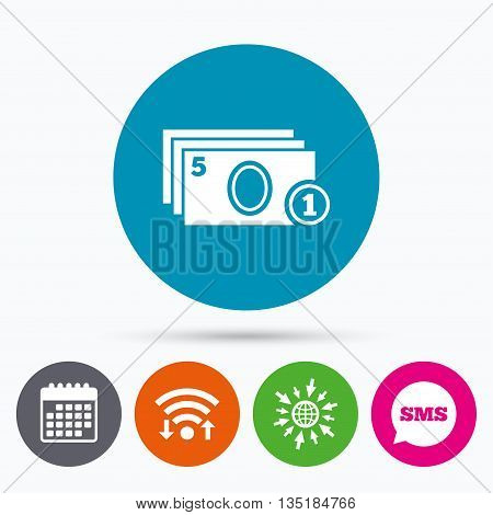 Wifi, Sms and calendar icons. Cash and coin sign icon. Paper money symbol. For cash machines or ATM. Go to web globe.