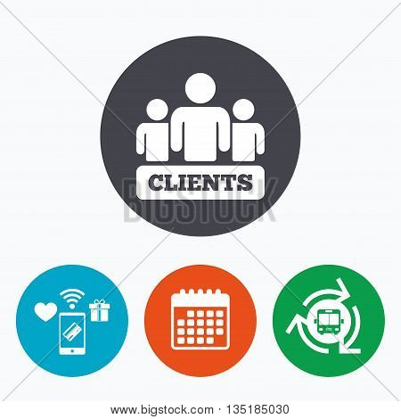 Clients sign icon. Group of people symbol. Mobile payments, calendar and wifi icons. Bus shuttle.