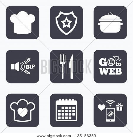 Mobile payments, wifi and calendar icons. Chief hat and cooking pan icons. Fork and knife signs. Boil or stew food symbols. Go to web symbol.