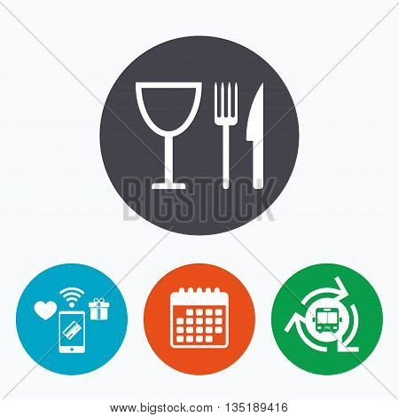 Eat sign icon. Cutlery symbol. Knife, fork and wineglass. Mobile payments, calendar and wifi icons. Bus shuttle.