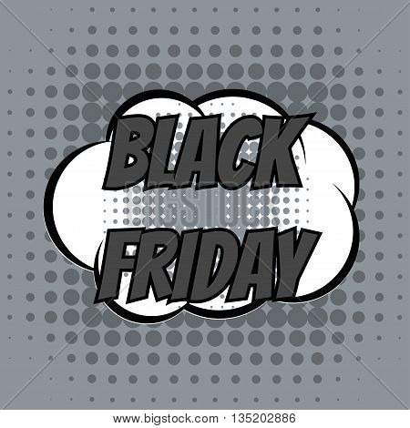 Black friday comic book bubble text retro style
