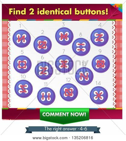 Visual Game for children. Task: Find 2 identical buttons