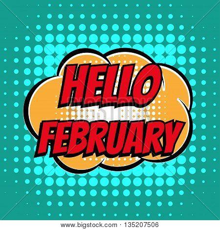 Hello february comic book bubble text retro style