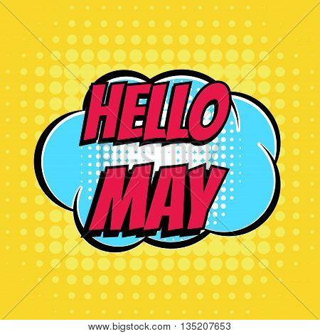 Hello may comic book bubble text retro style