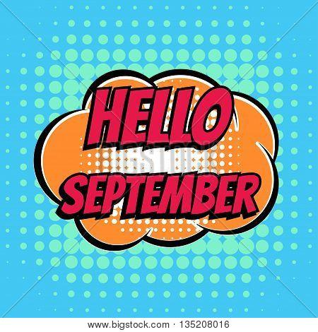 Hello september comic book bubble text retro style