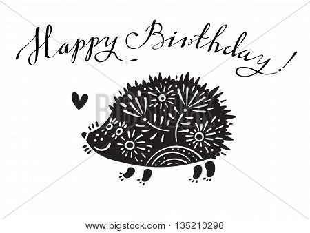 Funny vector illustration with hedgehog and lettering text - Happy Birthday.