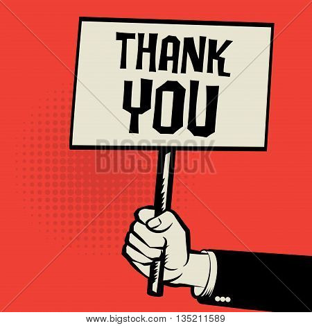 Poster in hand business concept with text Thank You, vector illustration