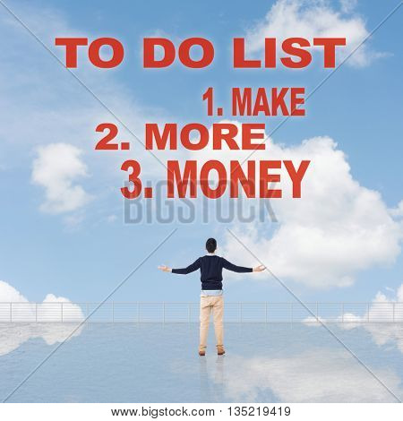 To Do List - Make More Money, sign or slogan on sky.