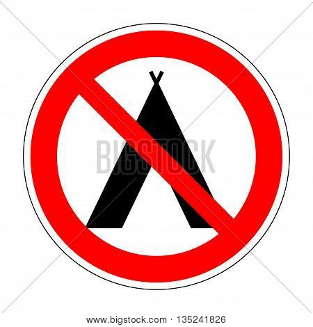 Sign no camping. Tourist tent icon. Forbidden symbol. Prohibition image of no camp allowed. Modern art scoreboard. No campsite red mark isolated on white background. Stock Vector illustration