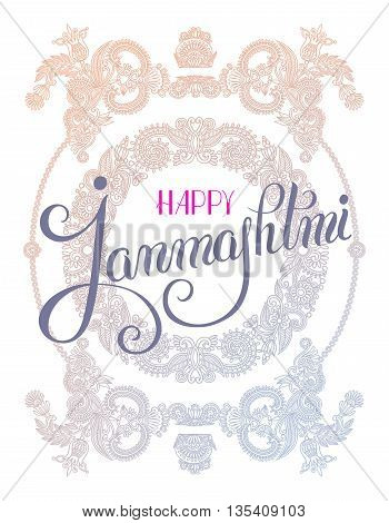 happy krishna janmashtami hand lettering inscription on floral paisley pattern typography poster for indian traditional festival, vector illustration poster