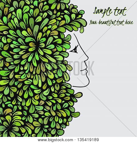 Hand-drawn girl with hair of vegetation. Dense leaves. Can be used for the greeting card or invitation. Vector illustration