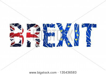 Brexit Text Isolated. Brexit cracks Text Isolated. United Kingdom exit from europe relative image. Brexit named politic process. Referendum theme art poster