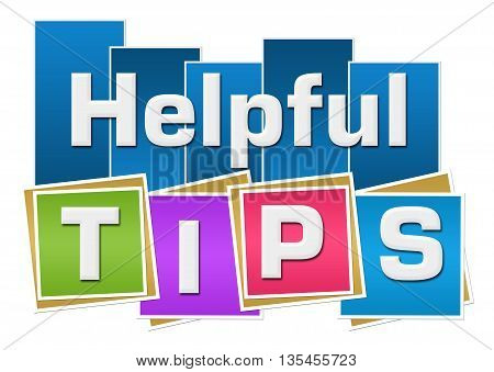 Helpful tips text written over colorful background.