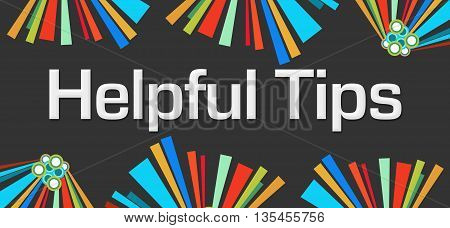 Helpful tips text written over dark colorful background.