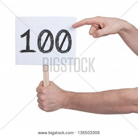 Sign With A Number, 100