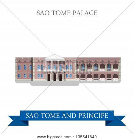 SAO Tome Palace. Sao Tome and Principe Flat vector illustration
