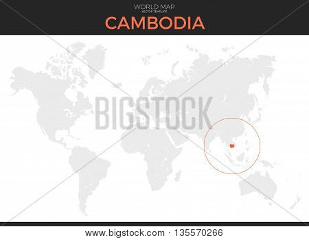 Kingdom of Cambodia location modern detailed vector map. All world countries without names. Vector template of beautiful flat grayscale map design with selected country and border location