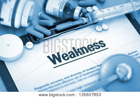 Weakness, Medical Concept with Selective Focus. Weakness on Background of Medicaments Composition - Pills, Injections and Syringe. 3D.