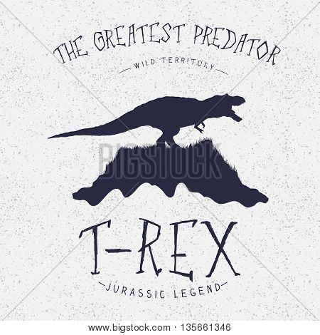 Typography label.Dinosaur on the mountain.Angry T-Rex.Print design for t-shirts. Vector illustration