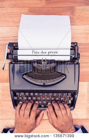 Fete des peres written on paper with typewriter