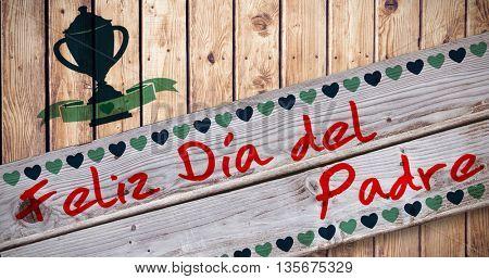 Feliz da Del padre against wooden planks background
