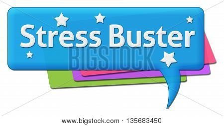 Stress busters text written over blue colorful background.